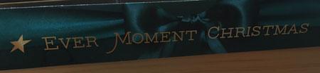 Ever Moment Christmas